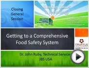 Dr. John Ruby - Getting to a Comprehensive Food Safety System